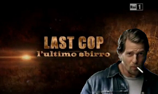 Last Cop – L'ultimo sbirro, stasera su RaiUno due nuovi episodio