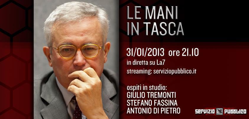Servizio Pubblico, puntata di stasera, 31 gennaio: Giulio Tremonti, Stefano Fassina e Antonio Di Pietro ospiti di Santoro
