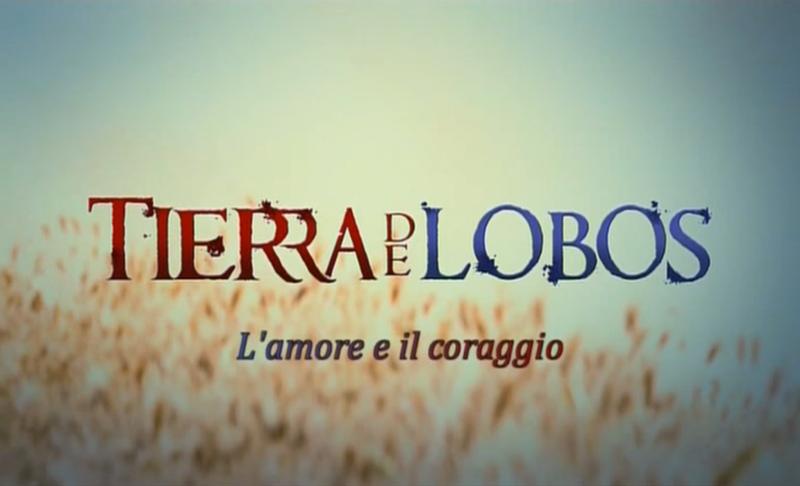 Tierradelobos,l'amoreeilcoraggio