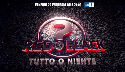 Red or Black? – Tutto o Niente, da stasera su RaiUno; Massimo Ranieri, Elisabetta Gregoraci, Elena Santarelli tra gli ospiti