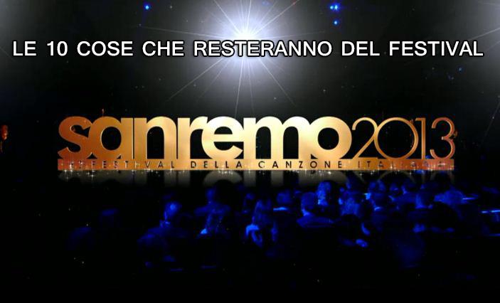 Sanremo 2013: le dieci cose che ricorderanno la 63esima edizione del Festival