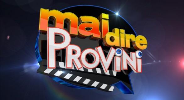 Mai Dire Provini: questa sera la prima puntata in onda su Canale 5 dalle 23.20