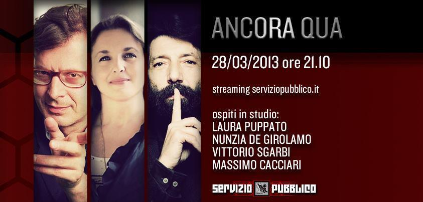 """Servizio Pubblico, puntata di stasera 28 marzo """"Ancora Qua"""", con Puppato, De Girolamo, Sgarbi e Cacciari"""
