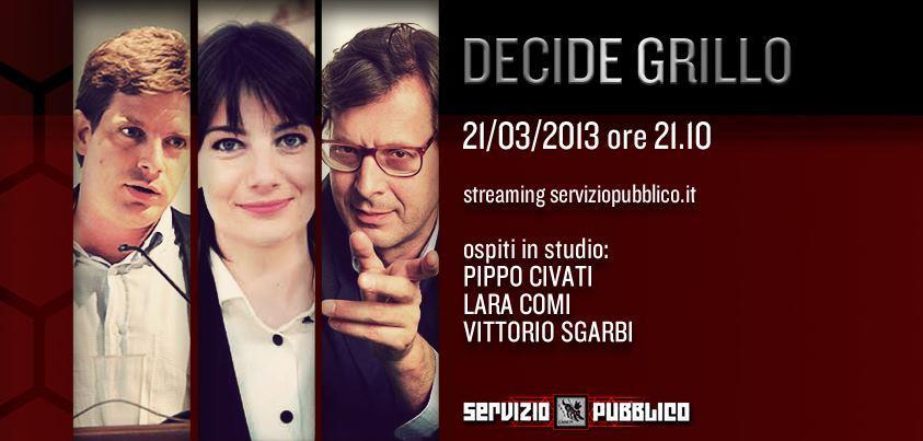 """Servizio Pubblico, puntata di stasera 21 marzo: """"Decide Grillo"""" con Giuseppe Civati, Lara Comi e Vittorio Sgarbi"""