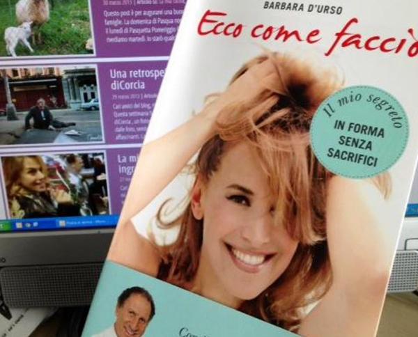 Barbara D'Urso: Ecco come faccio, il nuovo libro che ci insegnerà a ritrovare la forma in due settimane