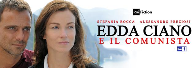 Film in TV: Edda Ciano e il comunista, stasera alle 21.10 su RaiUno