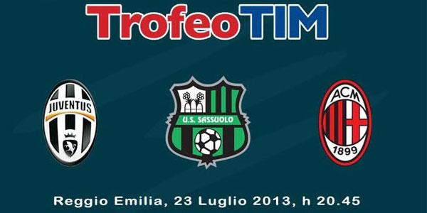 Trofeo Tim 2013, il triangolare Juventus-Milan-Sassuolo stasera in diretta su Canale 5 e streaming