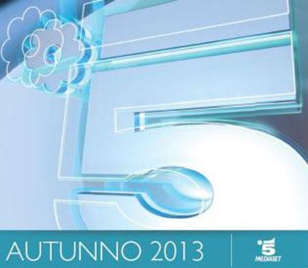 Canale 5, Palinsesto autunno 2013: Gianni Morandi Live, Italia's got talent; Io Canto; Avanti un altro; grandi fiction e film