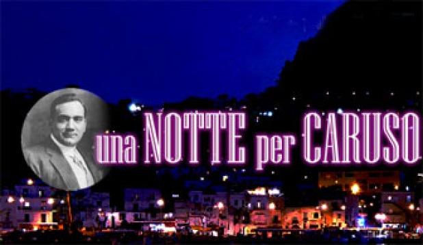Una notte per Caruso, stasera su RaiUno con Paola Saluzzi e Rocco Papaleo: ospiti e premiazione