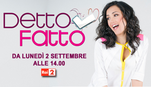 Detto Fatto: torna dal 2 settembre il programma pomeridiano condotto da Caterina Balivo