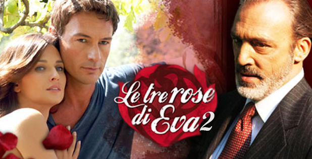 Le tre rose di Eva 2, anticipazioni dodicesima puntata: la trama