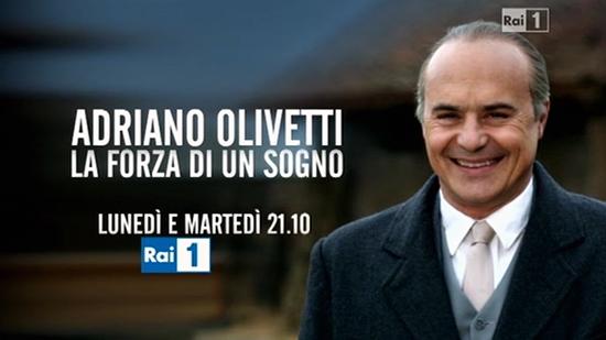 Adriano Olivetti – La forza di un sogno: stasera e domani la fiction di RaiUno con Luca Zingaretti