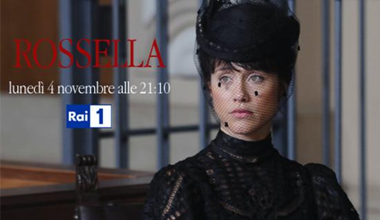 Il coraggio di una donna – Rossella, capitolo secondo: stasera la prima puntata su RaiUno