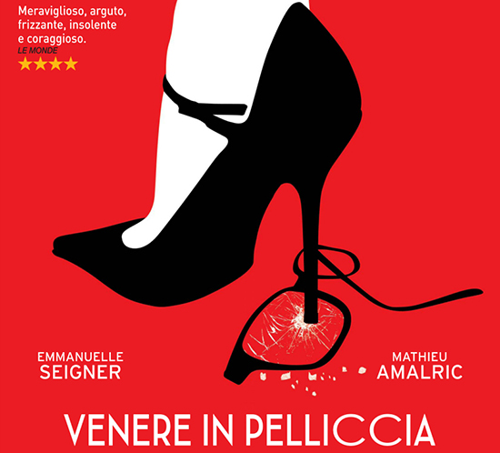 Venere in Pelliccia: video trailer italiano, trama e cast del nuovo film di Roman Polanski