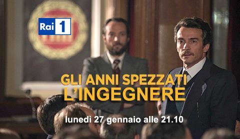 L'Ingegnere, stasera su RaiUno la prima parte della mini fiction con Alessio Boni e Giulia Michelini