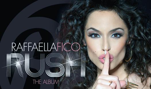 Raffaella Fico: il 22 ottobre esce 'Rush', il primo CD della showgirl prodotto da Universal
