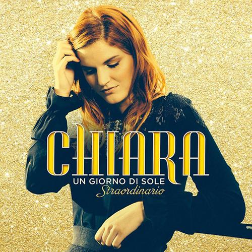 Chiara al Festival di Sanremo con Straordinario: la tracklist di Un giorno di sole Straordinario