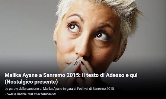 """Festival di Sanremo 2015, i Testi: Malika Ayane con """"Adesso e qui (Nostalgico presente)"""""""