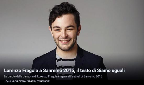 """Festival di Sanremo 2015, i Testi: Lorenzo Fragola con """"Siamo uguali"""""""