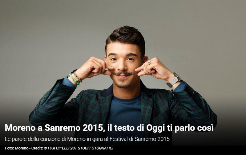 """Festival di Sanremo 2015, i Testi: Moreno con """"Oggi ti parlo così"""""""
