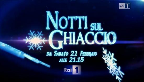 Notti sul ghiaccio, prima puntata del 21 febbraio: concorrenti, cast, giuria e diretta e replica streaming