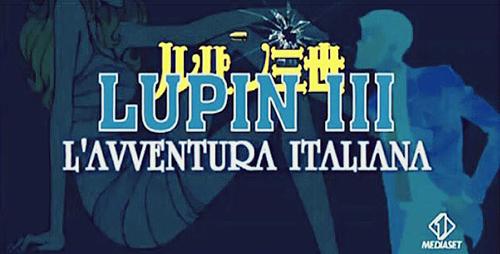 Lupin III torna in TV dal 19 agosto 2015 su Italia 1: la sigla cantata anche da Moreno