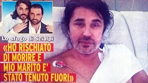 Giovanni Scialpi ha rischiato di morire e il marito Roberto Blasi non ha potuto essere al suo fianco, ecco perché