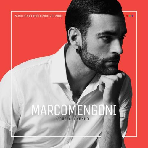 Marco Mengoni: esce venerdì 4 dicembre 2015 'Le cose che non ho', info tour e tracklist