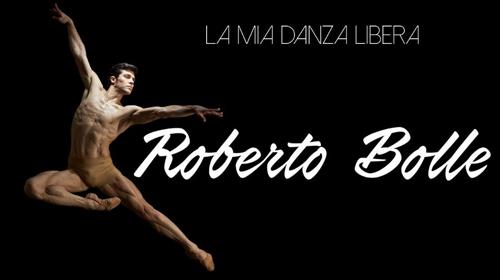 Roberto Bolle – La Mia Danza Libera, anticipazioni 8 ottobre 2016: tanti ospiti per l'Étoile