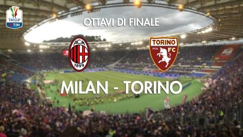 Calcio in Tv, Milan-Torino: partita di Coppa Italia stasera in diretta su RaiDue e streaming, le info