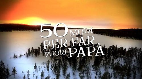 Anticipazioni 50 Modi per far fuori Papà: il viaggio estremo di Roby e Francesco Facchinetti