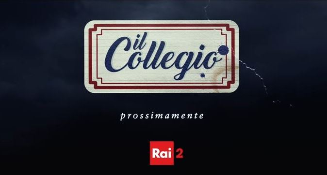 Il Collegio 2, quando inizia? Anticipazioni su cast, location e video promo