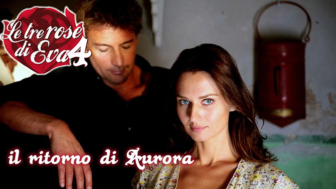 Le Tre Rose di Eva 4, anticipazioni seconda puntata: Aurora seduce Fabio Astori per la verità, info streaming