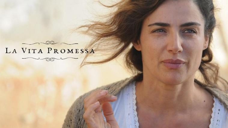 La vita promessa, la fiction con Luisa Ranieri e Francesco Arca da stasera su RaiUno: anticipazioni e trama