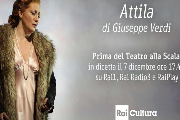 Prima della Scala 2018, oggi 7 dicembre: diretta Rai, l'Attila di Giuseppe Verdi